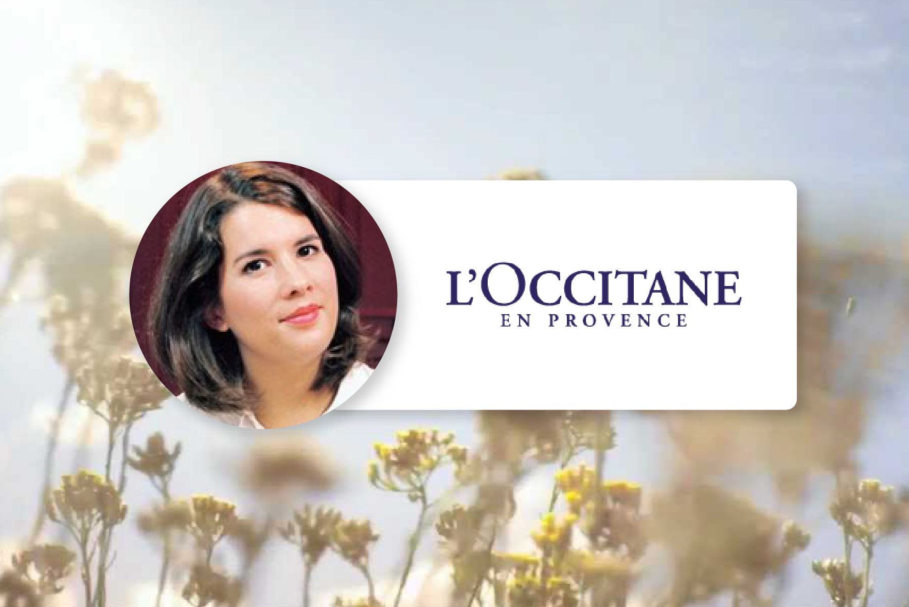 Anne-Sophie Pouyau, Head of International and European Customer Service chez L'Occitane en Provence